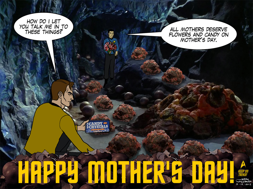 Happy Mothers Day From Boldly Gone and John Waltrip