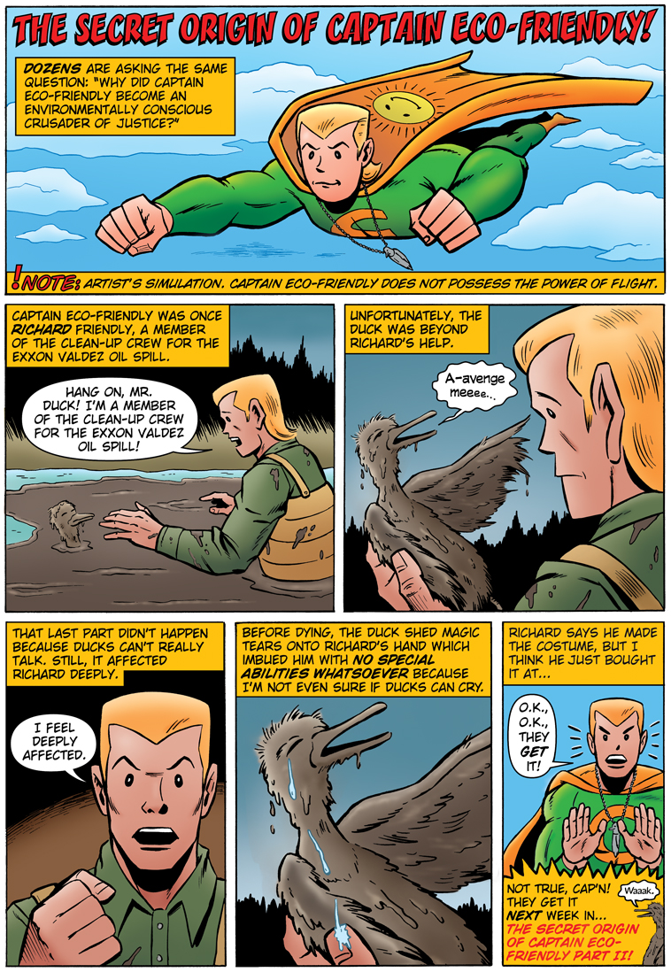 The Secret Origin of Captain Eco-Friendly, Part 1
